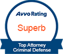 Avvo Rating Superb - Top Attorney Criminal Defense